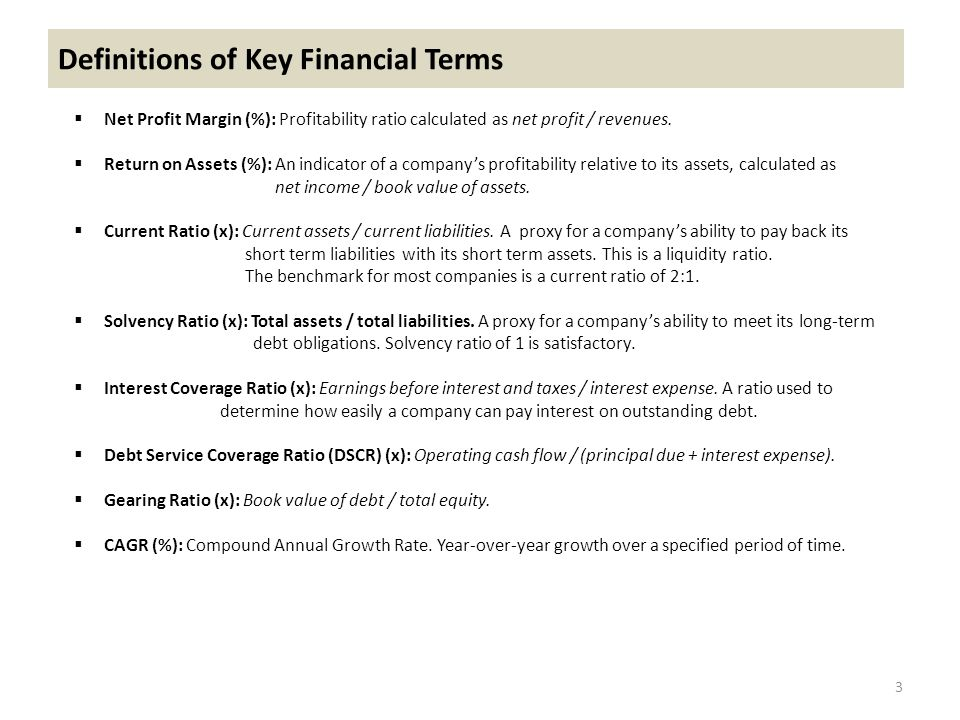 Definitions of Key Financial Terms  Net Profit Margin (%): Profitability ratio calculated as net profit / revenues.