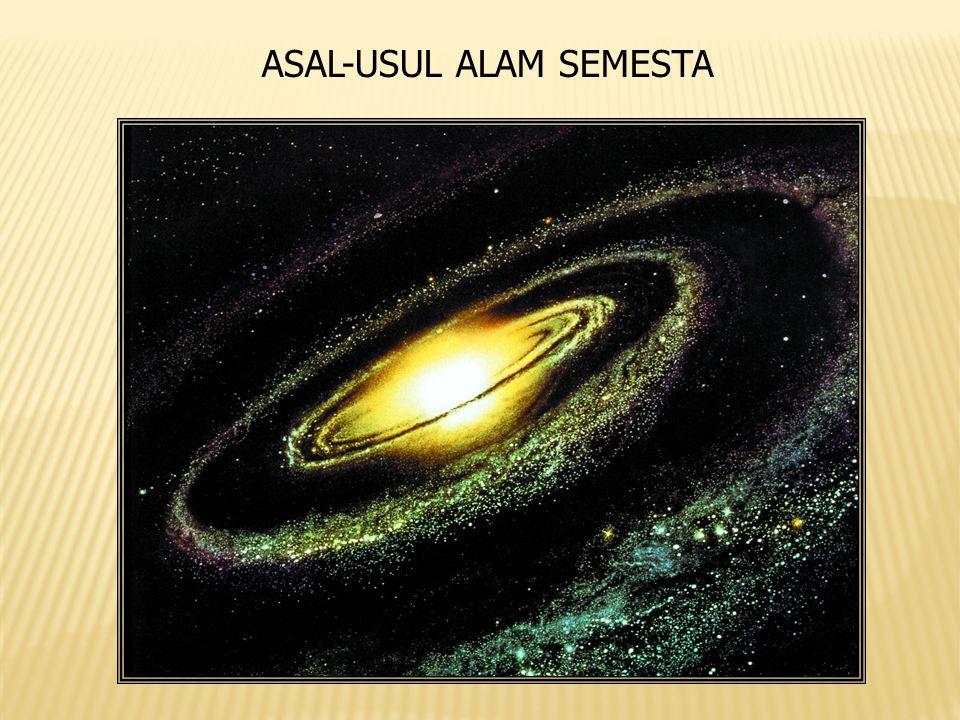 ASAL-USUL ALAM SEMESTA