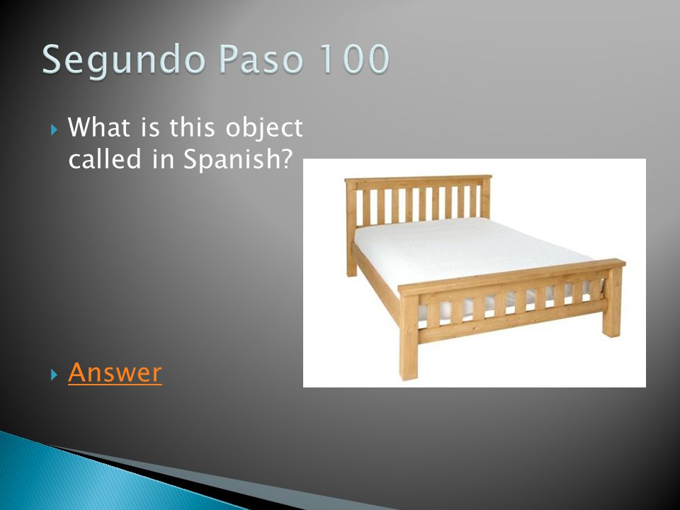  What is this object called in Spanish  Answer Answer