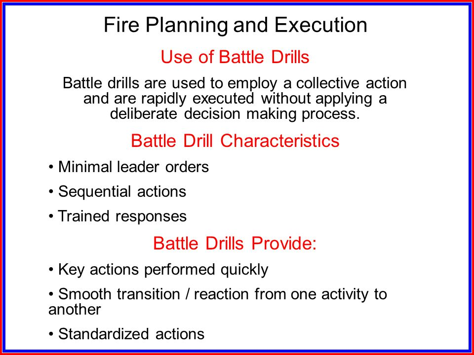 Fire Planning and Execution Battle Drills Preparatory Fires Obscuration and Screening Consolidation Hasty Defense Fire Plan Reorganization Quick Fire