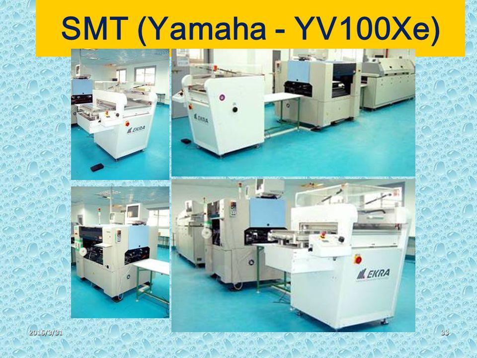 2015/3/3133 SMT (Yamaha - YV100Xe)