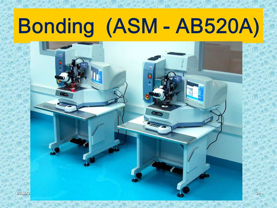 2015/3/3134 Bonding (ASM - AB520A)