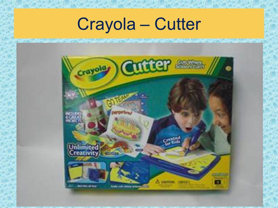 Crayola – Cutter