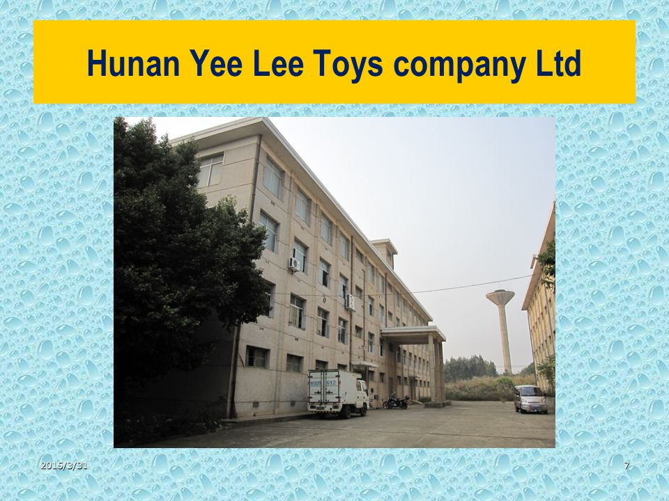 Hunan Yee Lee Toys company Ltd 2015/3/317