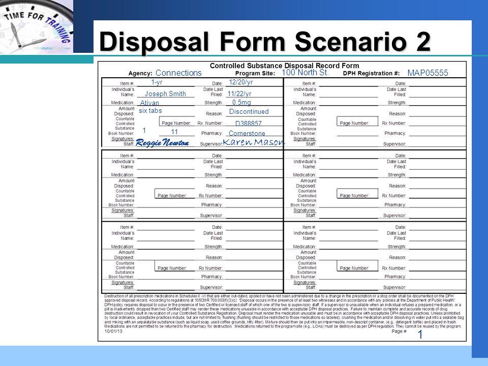 Company LOGO Disposal Form Scenario 2 Connections 100 North St.
