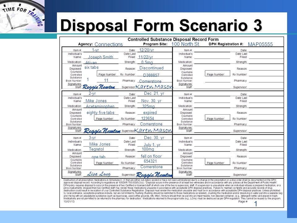 Company LOGO Disposal Form Scenario 3 Connections 100 North St.