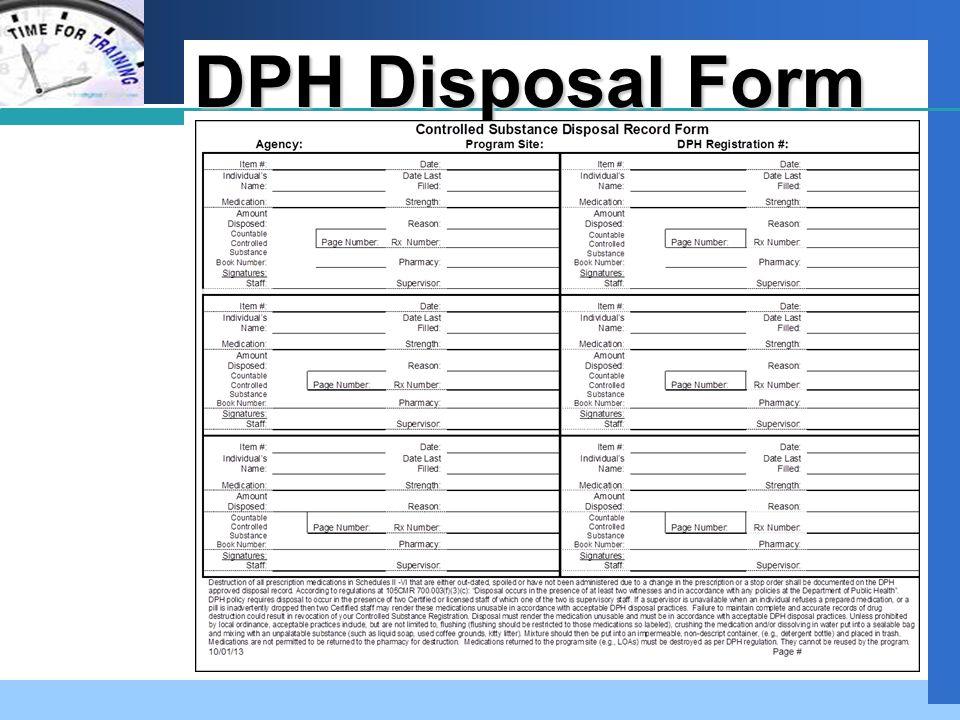 Company LOGO Disposal Form Scenario 1 Connections 100 North St.
