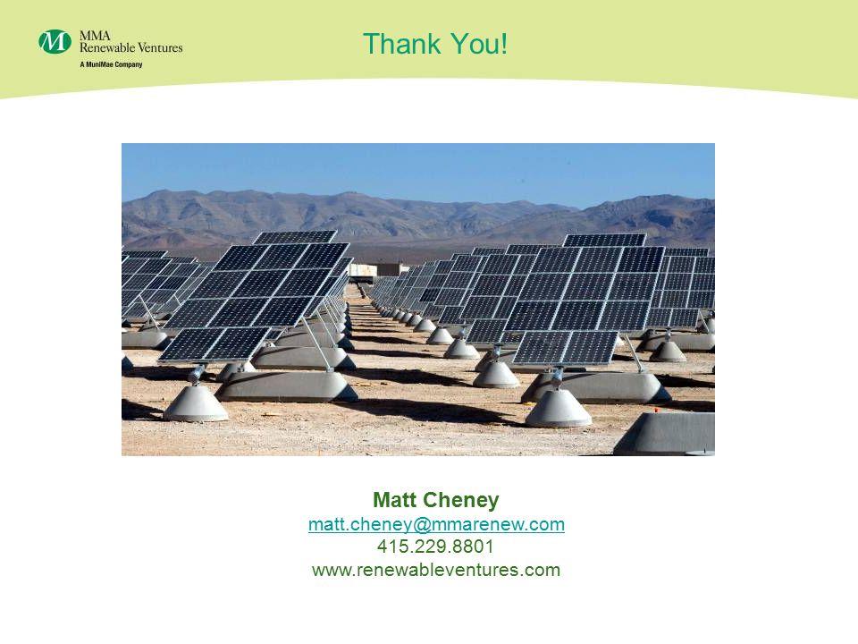 27 Thank You! Matt Cheney matt.cheney@mmarenew.com 415.229.8801 www.renewableventures.com
