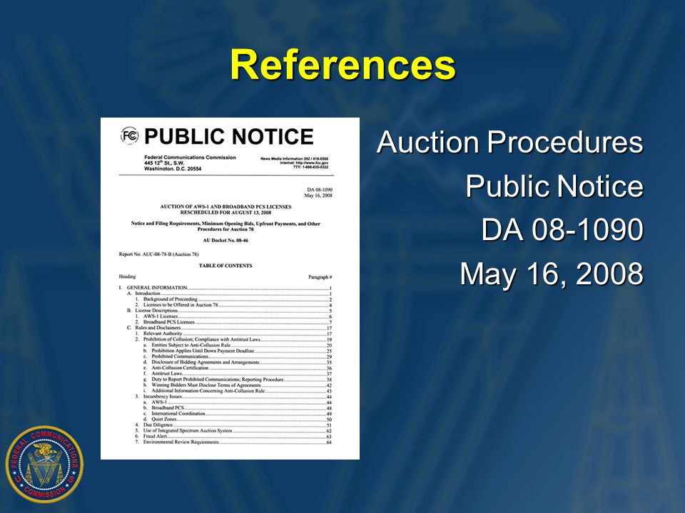 References Auction Procedures Public Notice Public Notice DA 08-1090 May 16, 2008