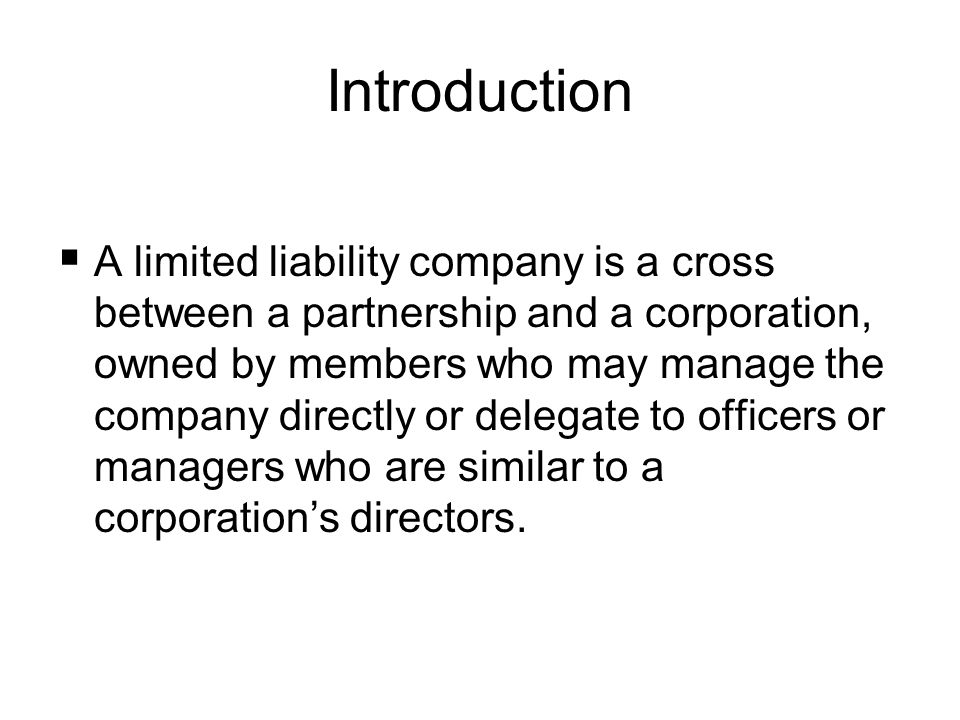 A limited liability company is a hybrid between corporations and partnerships, with all of the advantages of limited partnerships and none of its disadvantages.