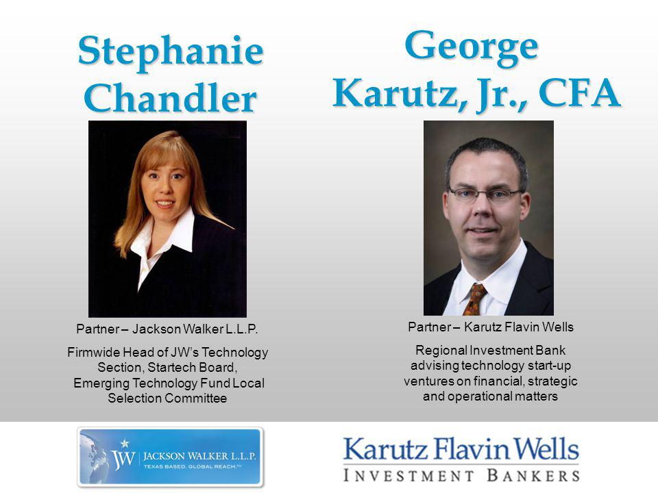 Stephanie Chandler Partner – Jackson Walker L.L.P.