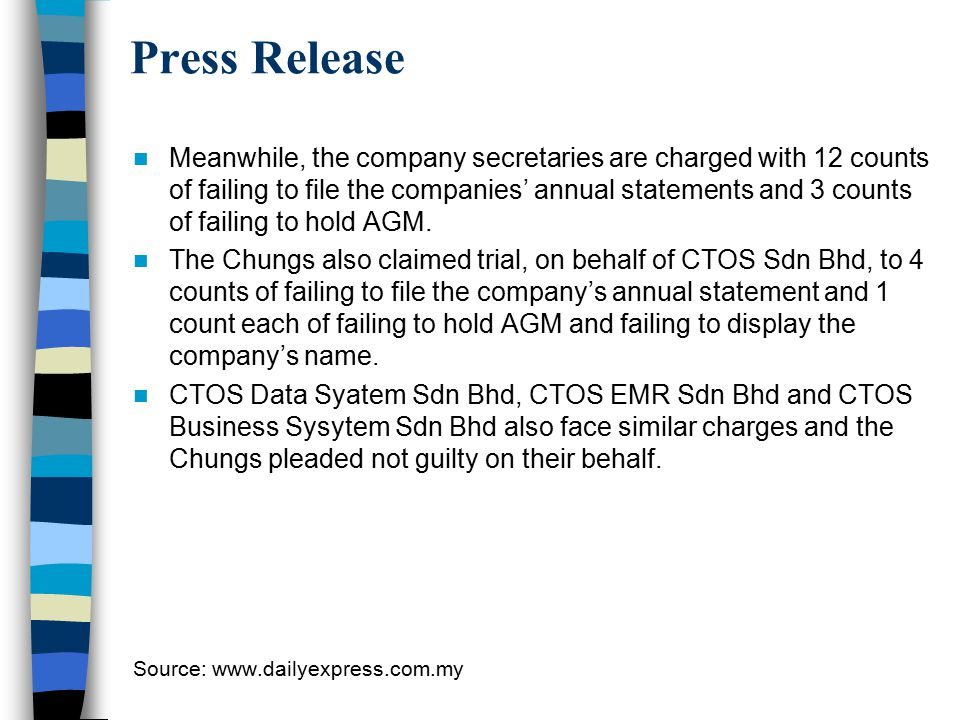 Press Release Meanwhile, the company secretaries are charged with 12 counts of failing to file the companies' annual statements and 3 counts of failin