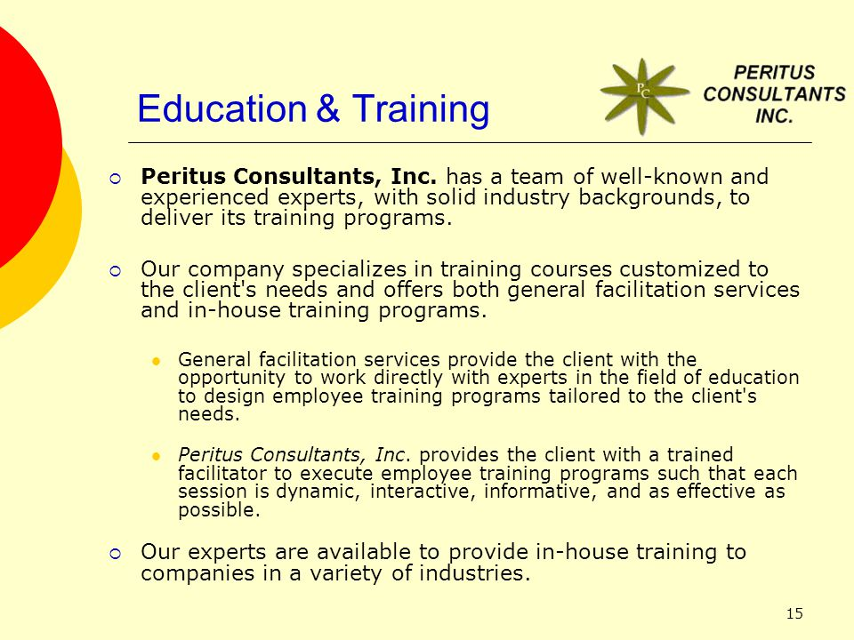 15 Education & Training  Peritus Consultants, Inc.