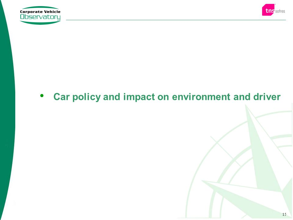 15 Car policy and impact on environment and driver