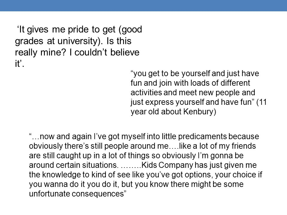 'It gives me pride to get (good grades at university).