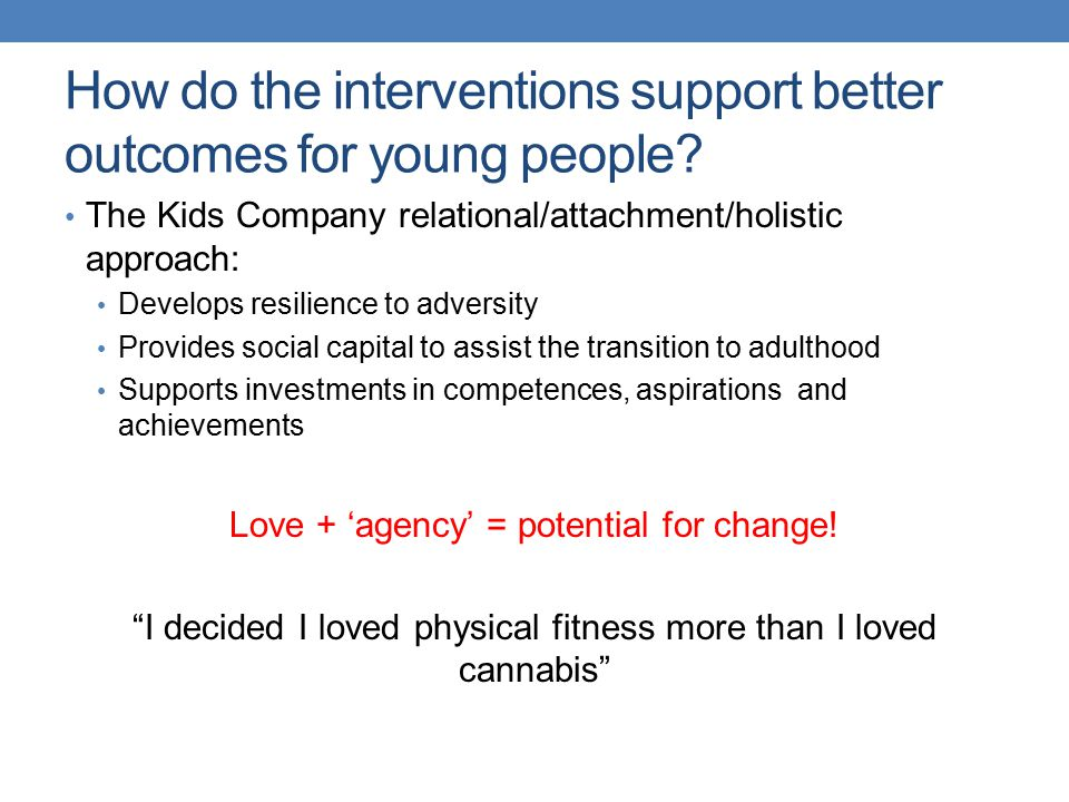 How do the interventions support better outcomes for young people.