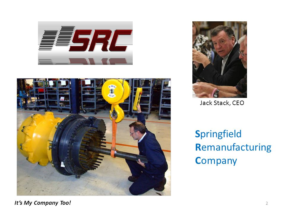 3 Jack Stack, 29 transferred down to Springfield, Missouri by International Harvester (IH) to generate more cash from the unit.