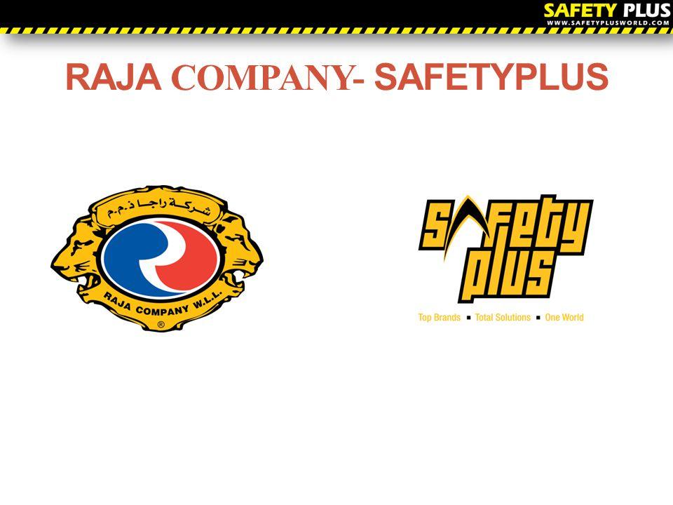 RAJA COMPANY- SAFETYPLUS