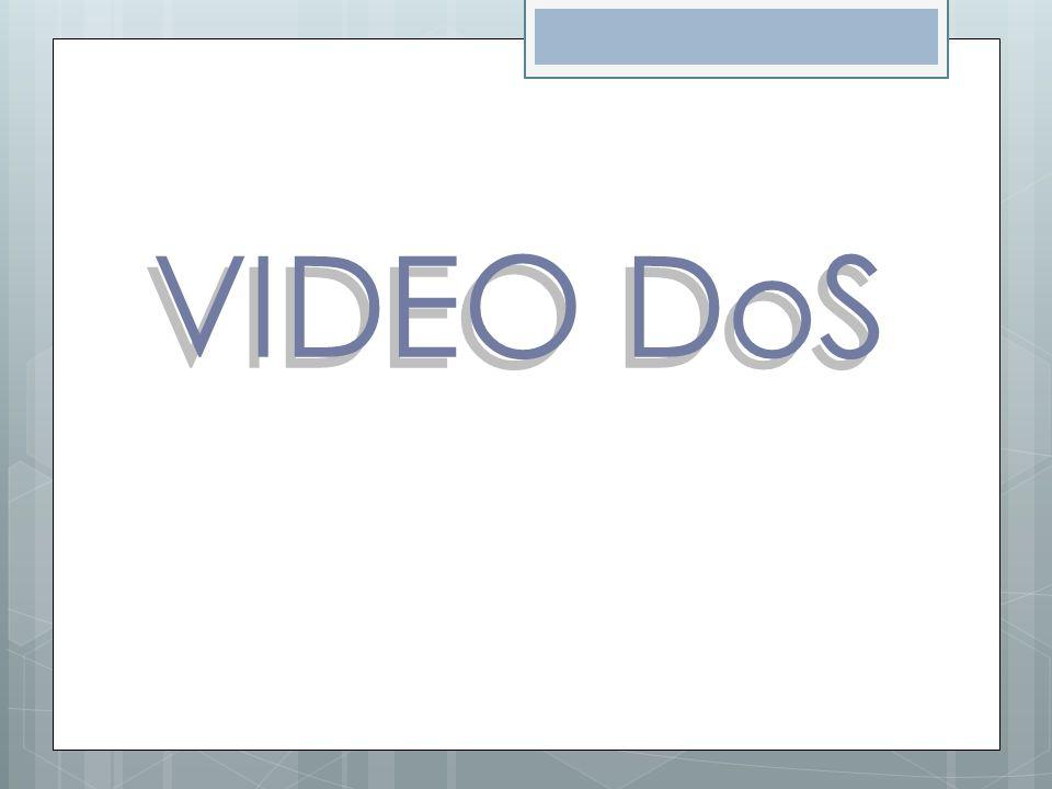 VIDEO DoS