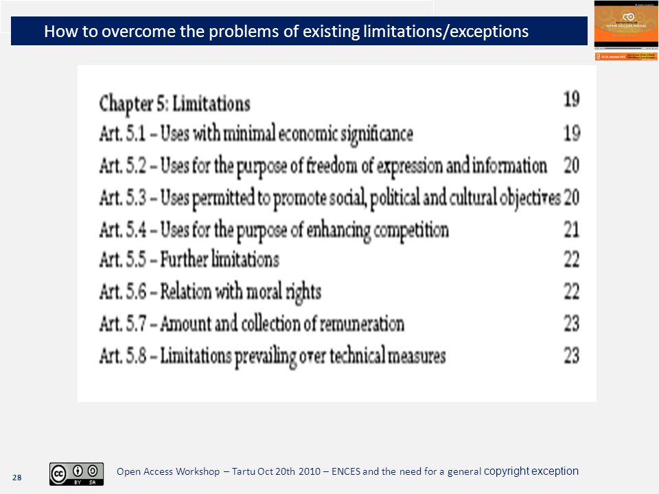 28 Open Access Workshop – Tartu Oct 20th 2010 – ENCES and the need for a general copyright exception How to overcome the problems of existing limitati