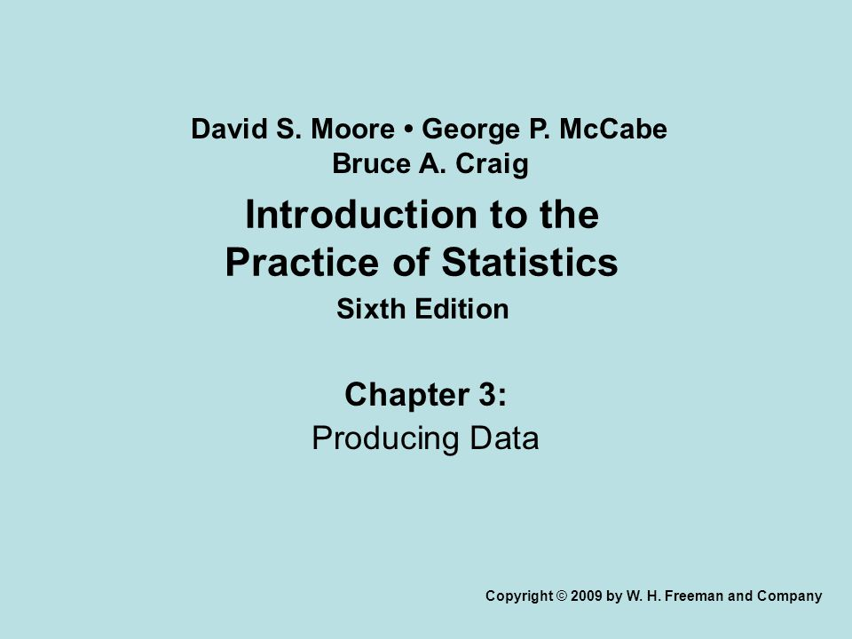 Chapter 3 Opener Introduction to the Practice of Statistics, Sixth Edition © 2009 W.H.