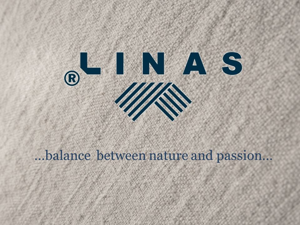 Linen is a national value for Lithuanian people.For Linas it is their passion.
