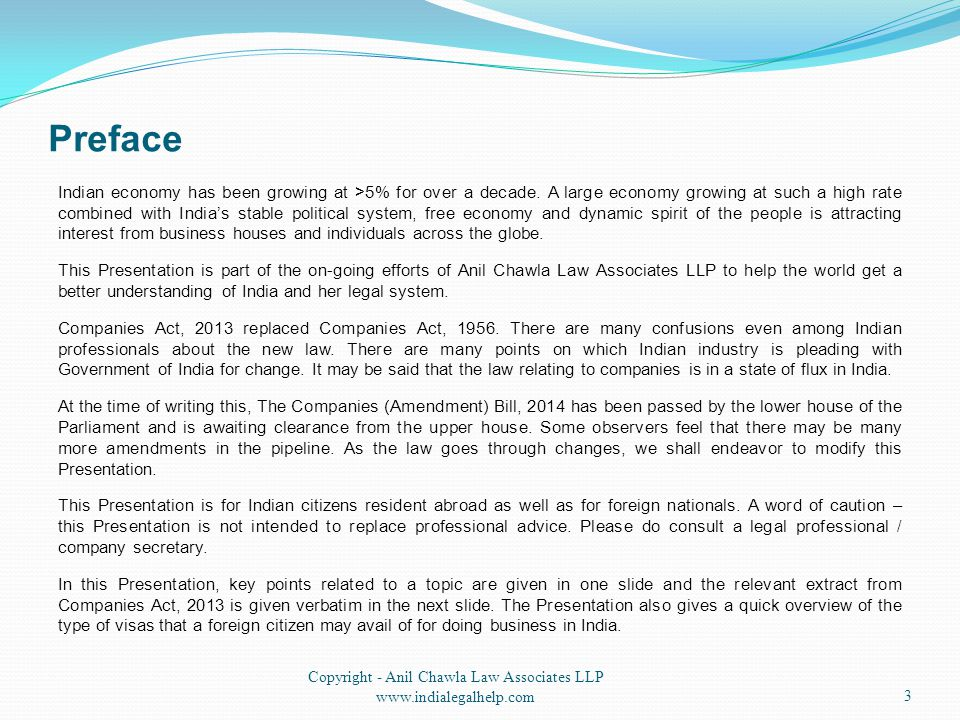 Preface Copyright - Anil Chawla Law Associates LLP www.indialegalhelp.com3 Indian economy has been growing at >5% for over a decade. A large economy g