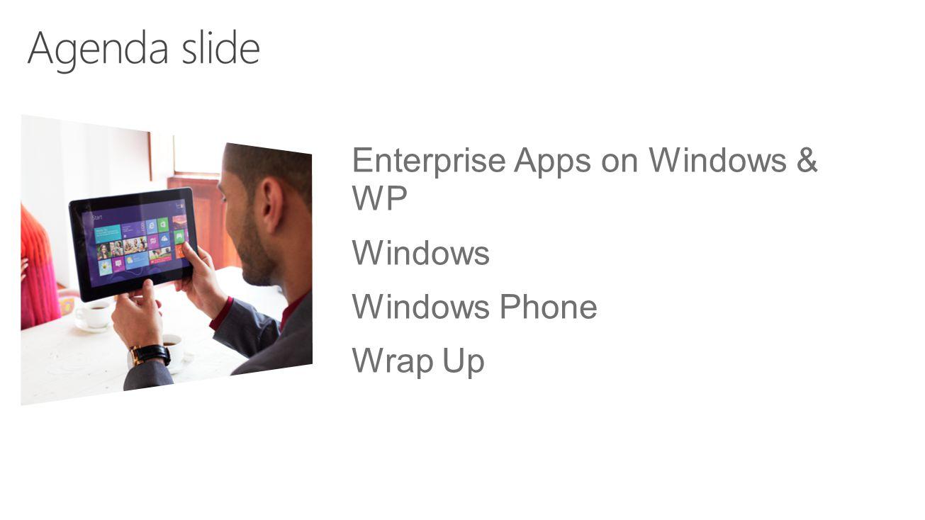 API featureWP 8WP 8.1 Enumerate appsYes Launch appsYes Install enterprise signed appsYes Get enterprise metadataNoYes Renew an enterprise enrollmentNoYes Unenroll from the current enterpriseNoYes Trigger enterprise phone homeNoYes NEW
