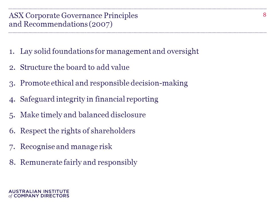 ASX Corporate Governance Principles and Recommendations (2007) 1.