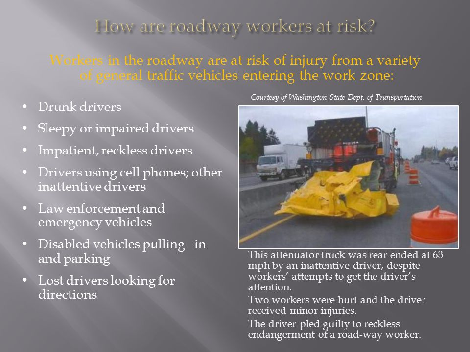  Train and re-train on proper TTC setup and procedures  Ensure proper set up  Periodically inspect workzone and signage