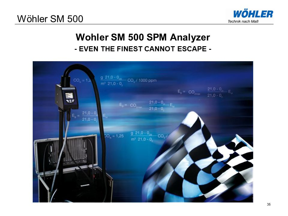 Wohler SM 500 SPM Analyzer - EVEN THE FINEST CANNOT ESCAPE - Wöhler SM 500 35