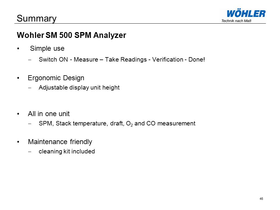 Wohler SM 500 SPM Analyzer Simple use  Switch ON - Measure – Take Readings - Verification - Done.