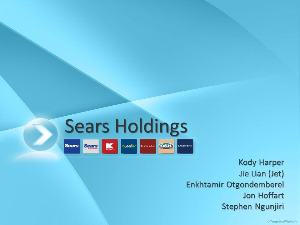 Sears Holdings Sears Holdings Kody Harper Jie Lian (Jet) Enkhtamir Otgondemberel Jon Hoffart Stephen Ngunjiri