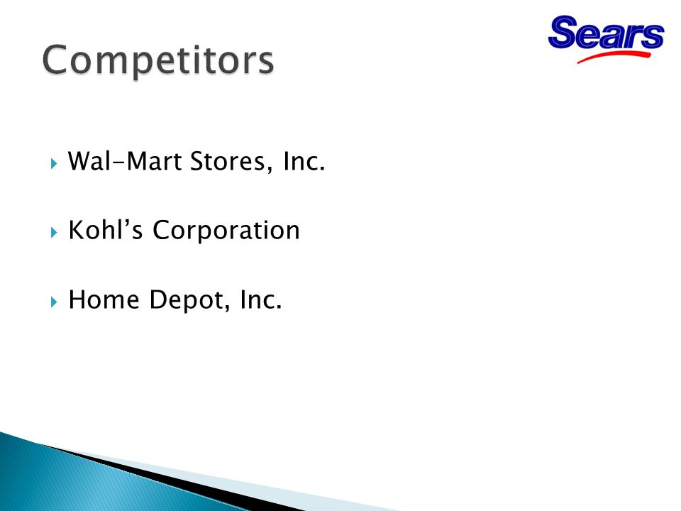  Wal-Mart Stores, Inc.  Kohl's Corporation  Home Depot, Inc.