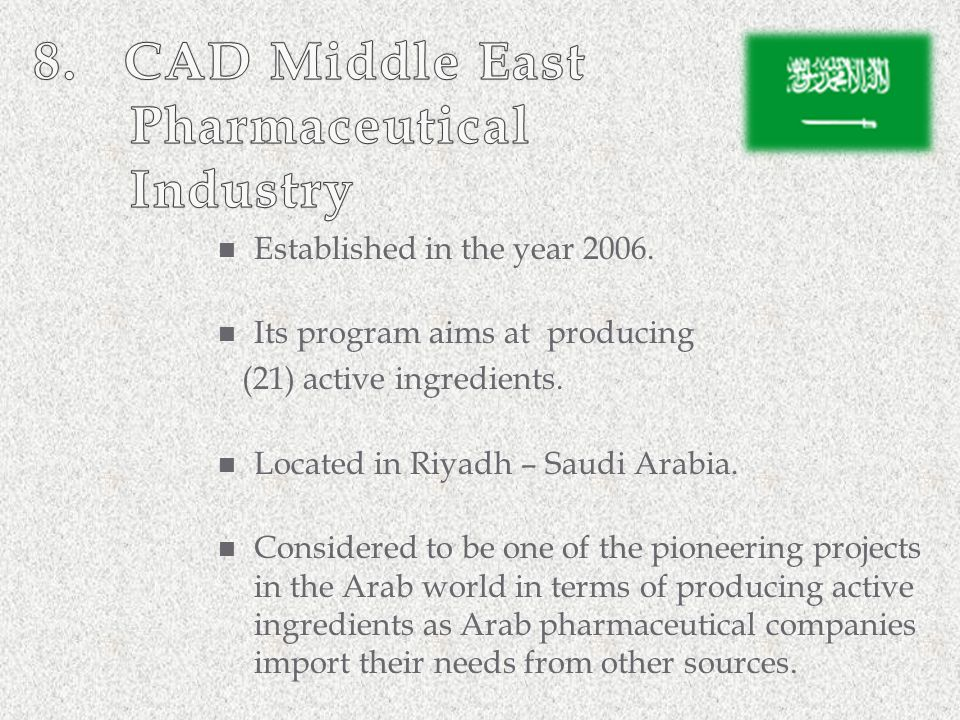 Established in the year 2006. Its program aims at producing (21) active ingredients. Located in Riyadh – Saudi Arabia. Considered to be one of the pio