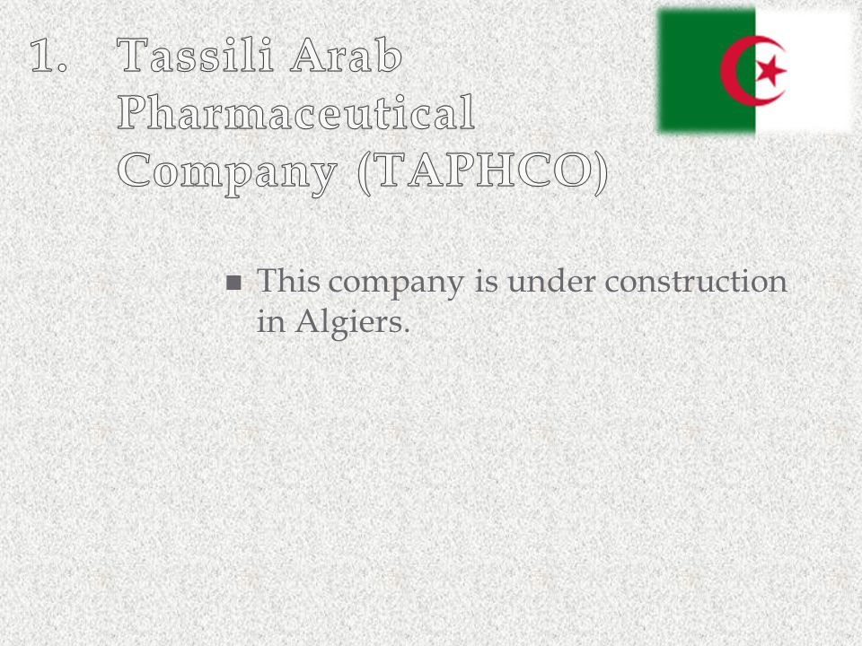 This company is under construction in Algiers.