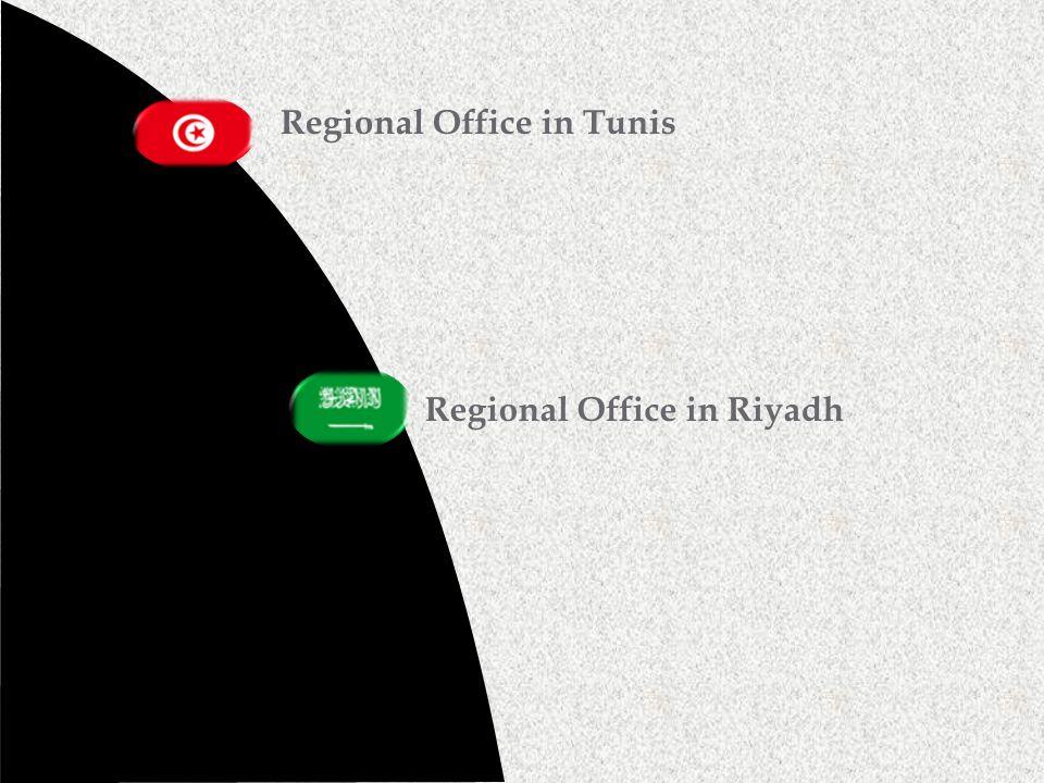 Regional Office in Tunis Regional Office in Riyadh