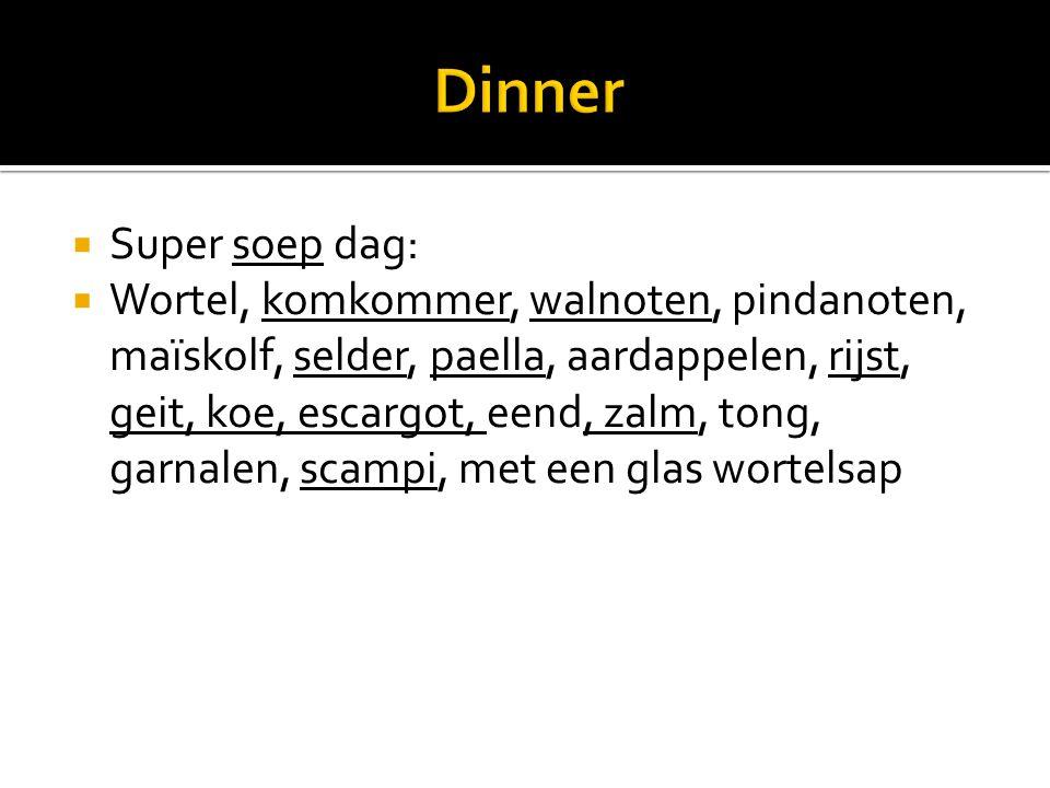  Super soep dag:  Wortel, komkommer, walnoten, pindanoten, maïskolf, selder, paella, aardappelen, rijst, geit, koe, escargot, eend, zalm, tong, garnalen, scampi, met een glas wortelsap