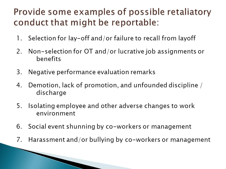 1. Selection for lay-off and/or failure to recall from layoff 2.