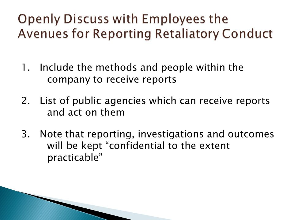 1. Include the methods and people within the company to receive reports 2.