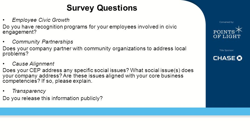 Survey Questions Employee Civic Growth Do you have recognition programs for your employees involved in civic engagement.