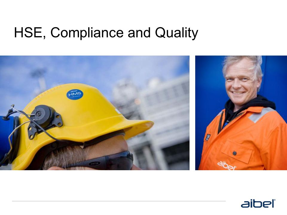 HSE, Compliance and Quality