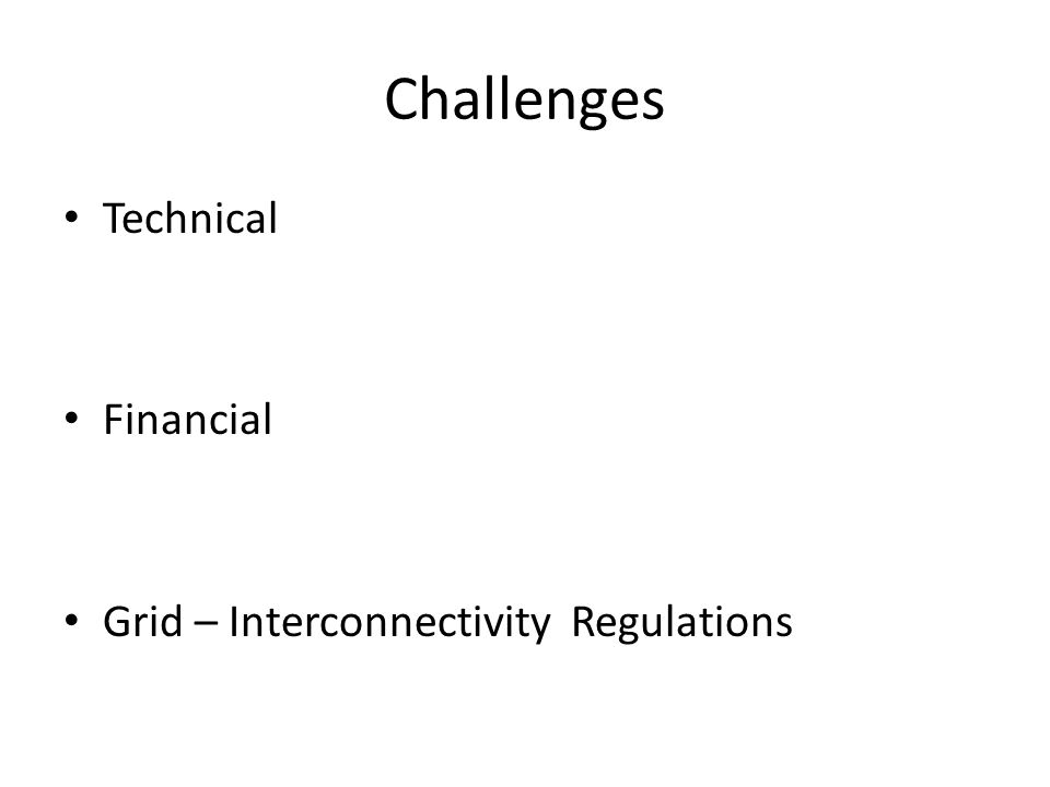 Challenges Technical Financial Grid – Interconnectivity Regulations