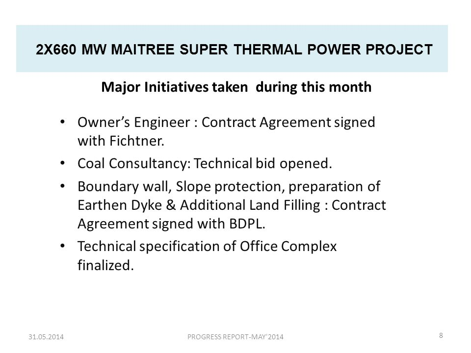 2X660 MW MAITREE SUPER THERMAL POWER PROJECT Owner's Engineer : Contract Agreement signed with Fichtner.