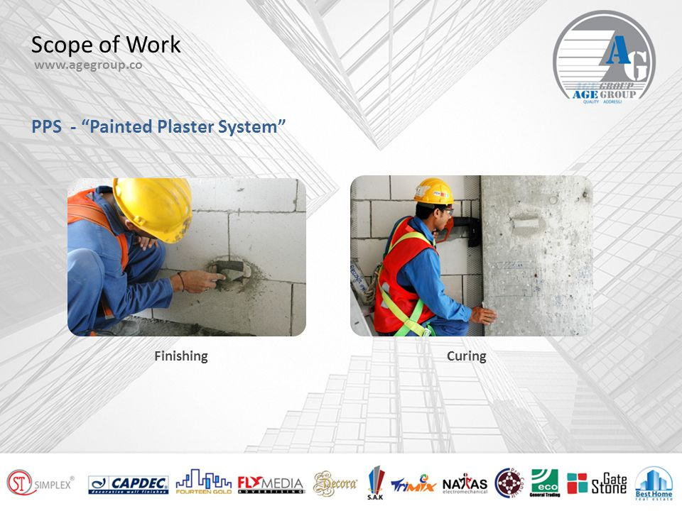 Scope of Work www.agegroup.co PPS - Painted Plaster System LASER LEVELING