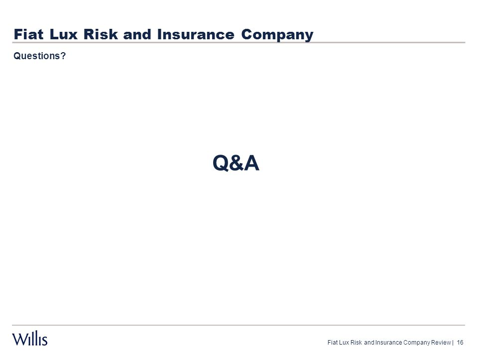 Fiat Lux Risk and Insurance Company Questions? Fiat Lux Risk and Insurance Company Review   16 Q&A