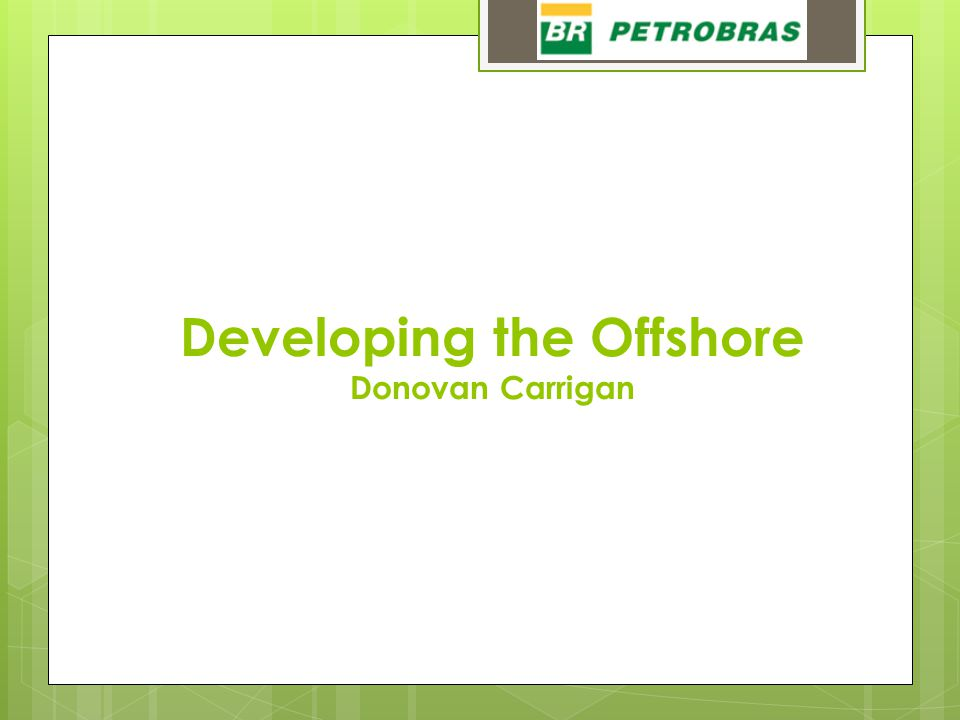 Developing the Offshore Donovan Carrigan