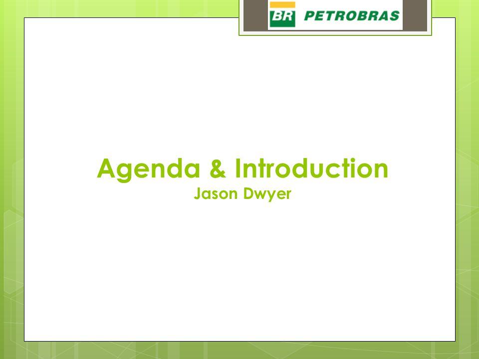 Agenda & Introduction Jason Dwyer