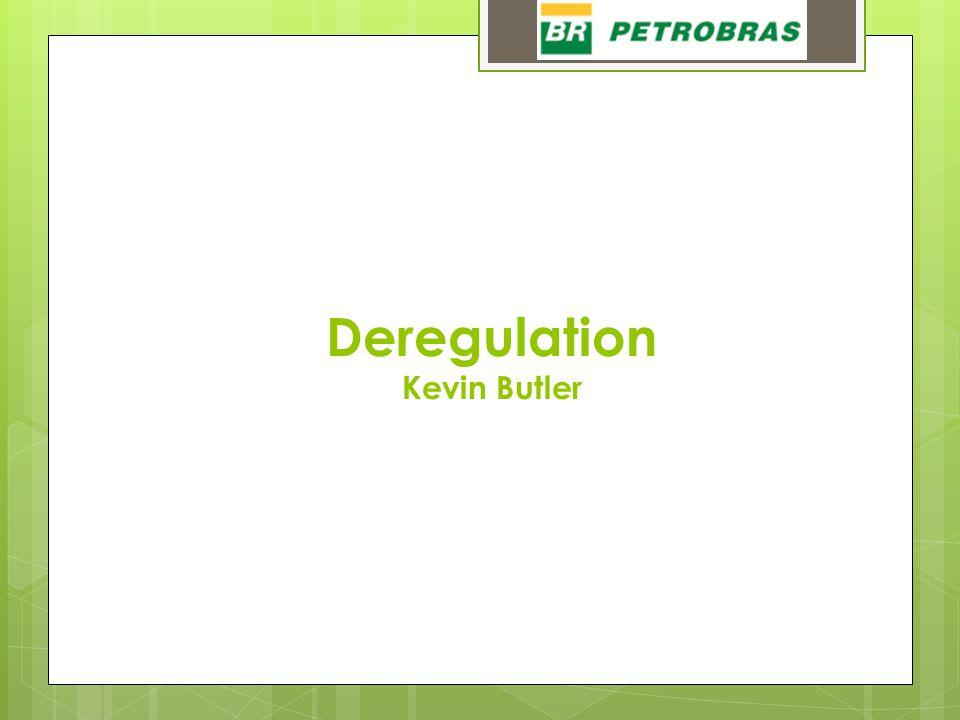Deregulation Kevin Butler