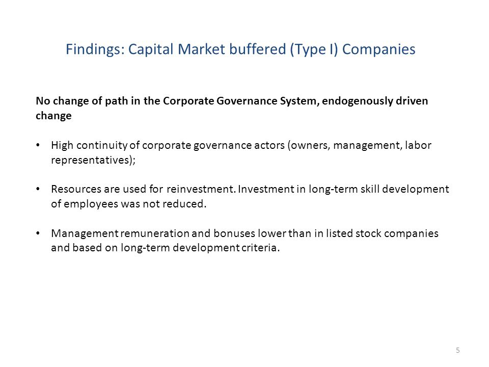 6 Findings: Capital Market buffered Companies - continued … but isomorphous adaptation processes The companies adopted strategies and modes of behavior which are similar to the ones of type II companies:  Increased profitability expectations and use of financial indicators (EBIT and ROCE) also used by market-listed companies.